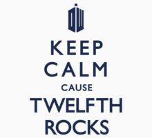 Keep Calm cause 12th ROCKS! by Madkristin