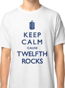 Keep Calm cause 12th ROCKS! Classic T-Shirt