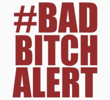 #BadBitchAlert - Kanye West - Blood on the Leaves - Red text by tmiller9909