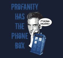 Profanity has the Phone Box by bookalicious