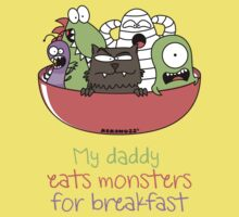My daddy eats monsters for breakfast Kids Clothes