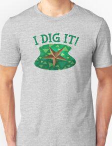 I Dig It! T-Shirt