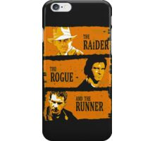 The Raider, The Rogue And The Runner iPhone Case/Skin