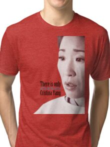 There is only one Cristina Yang. Tri-blend T-Shirt