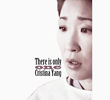There is only one Cristina Yang. T-Shirt