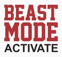 Beast Mode Activate by BrightDesign
