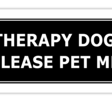 Therapy Dog, Please Pet Me Sticker