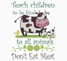 Be Kind to Animals Don't Eat Meat Kids Clothes