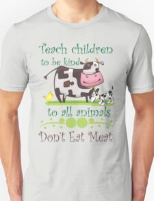 Be Kind to Animals Don't Eat Meat Unisex T-Shirt