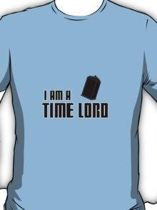 I Am A Time Lord T-Shirt