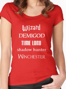Fandoms: Wizard, Demigod, Time Lord, Shadow Hunter, Winchester Women's Fitted Scoop T-Shirt