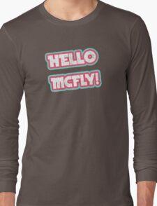 Hello McFly! Long Sleeve T-Shirt