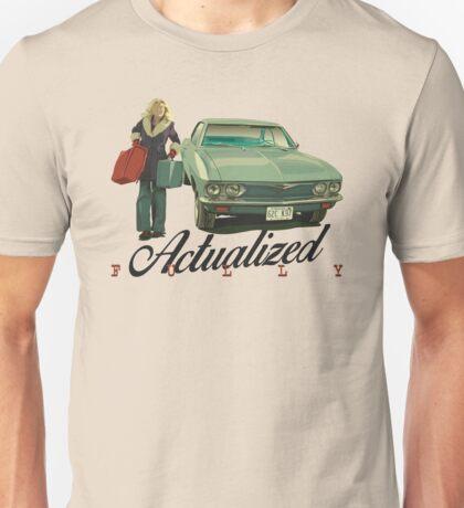 Actualized Fully (FARGO) Unisex T-Shirt