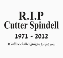 Childrens Hospital - RIP Cutter Spindell by TheFinalDonut