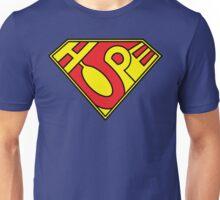 Hope - It's not an S Unisex T-Shirt
