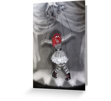 All Strung Up; Human Marionette Greeting Card