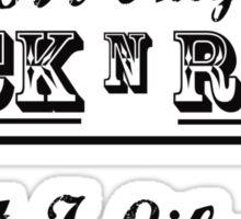 Its only Rock n Roll Sticker