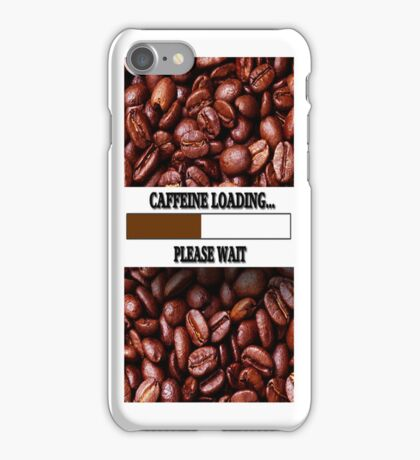 ☝ ☞ CAFFEINE LOADING IPHONE CASE ☝ ☞ iPhone Case/Skin