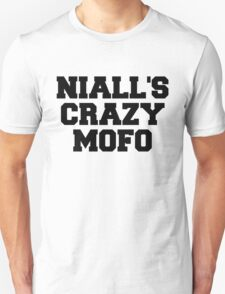"One Direction - ""Niall's crazy mofo"" Unisex T-Shirt"