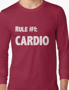 Rule #1 Cardio Long Sleeve T-Shirt