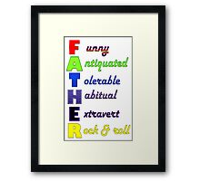 FATHER THREE Framed Print