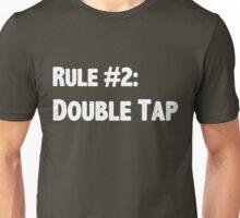 Rule #2 Double Tap Unisex T-Shirt