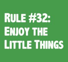 Rule #32 Enjoy the Little Things Baby Tee