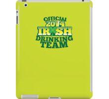 OFFICIAL 2014 IRISH drinking TEAM! iPad Case/Skin