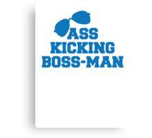 ASS kicking BOSS MAN! with aviator glasses Canvas Print
