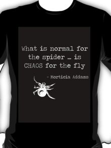 Spider theory according to Morticia Addams T-Shirt