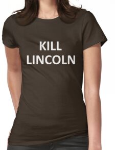 KILL LINCOLN T-Shirt