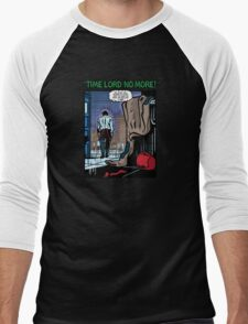 Time Lord No More T-Shirt