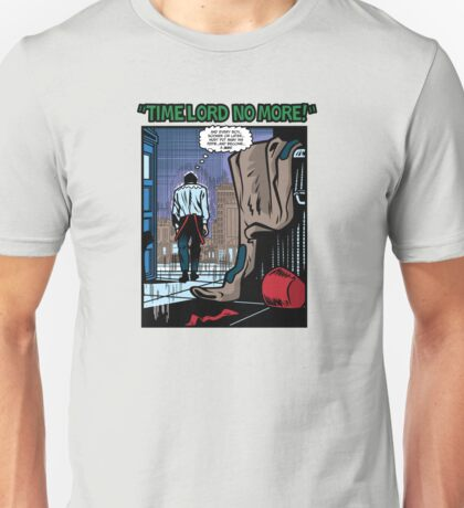 Time Lord No More Unisex T-Shirt