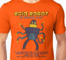 Acid robot - he sprays acid! -- colour Unisex T-Shirt
