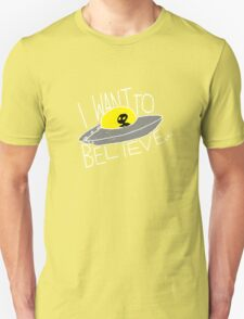 I Want To Believe [dark tees] T-Shirt