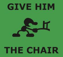 Mr. game and watch give him the chair by Renozuken