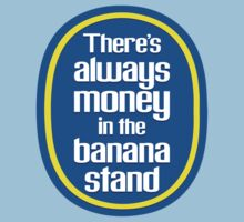 There Is Always Money In The Banana Stand by Look Human