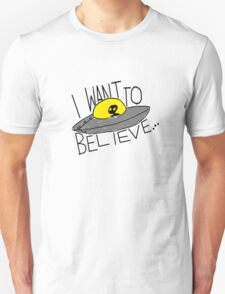 I Want To Believe [light tees] Unisex T-Shirt