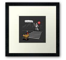 Why the chicken could not cross the road Framed Print