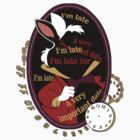 """I'm late"" Sticker by Nados"