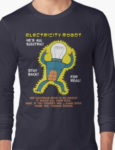 Electricity Robot -- he's all electric -- color Long Sleeve T-Shirt