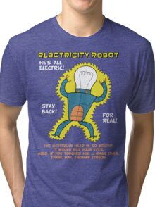 Electricity Robot -- he's all electric -- color Tri-blend T-Shirt