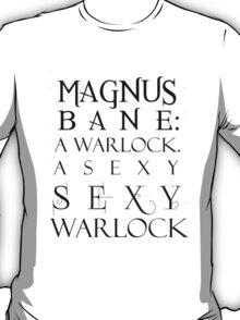 Magnus Bane: Sexy Warlock T-Shirt