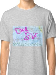Died In Orbit Hipster Shirt Classic T-Shirt