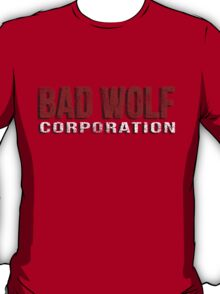Bad Wolf Corporation T-Shirt