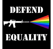 Defend Equality - Black Photographic Print