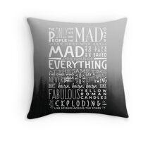Jack Kerouac Quote Throw Pillow