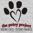 The Petey Project - Help Fund Dog & Cat Rescue Efforts - Non-Profit, No Kill Shelter AARF by petey-project