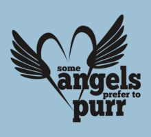 Cat Lovers - Some Angels Prefer to Purr - Rescued Animals - Cats - Kittens Kids Clothes