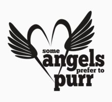 Cat Lovers - Some Angels Prefer to Purr - Rescued Animals - Cats - Kittens by petey-project